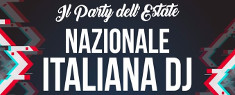 Il Party dell'Estate - Esibizione della Nazionale Italiana Dj