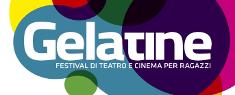 Gelatine - Festival di Teatro per Ragazzi