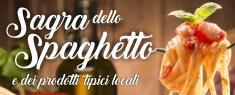 Sagra dello Spaghetto e dei Prodotti Tipici Locali 2019