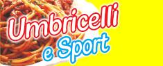 Festa degli Umbricelli e dello Sport 2019