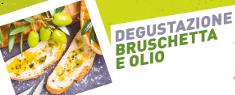 Degustazione Olio e Bruschetta al Gherlinda