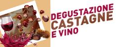 Al Gherlinda Degustazione Castagne e Vino