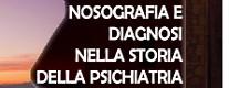 Nosografia e Diagnosi Nella Storia Della Psichiatria