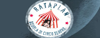Rataplan Scuola di Circo Teatro - Inaugurazione