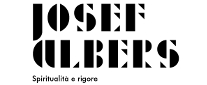 Josef Albers. Spiritualità e Rigore