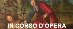 In Corso d'Opera - Pinacoteca Comunale Città di Castello