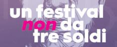 Un Festival Non da Tre Soldi