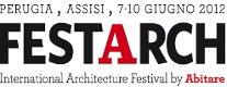 Festarch - Festival Internazionale di Architettura 2012