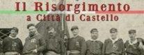 Il Risorgimento a Città di Castello
