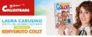 Laura Carusino, presenta Benvenuto Colly a Collestrada