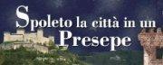 Spoleto la Città in un Presepe 2018/2019