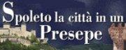 Spoleto, la Città in un Presepe 2018/2019
