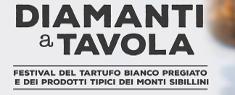 Diamanti a Tavola - Festival del Tartufo Bianco Pregiato dei Sibillini 2020