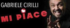 Teatro Lyrick - Gabriele Cirilli in Mi Piace