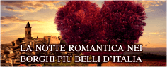 La Notte Romantica nei Borghi più Belli d'Italia 2021