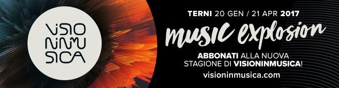 Visioninmusica 2017 a Terni - UmbriaEventi