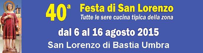 Festa di San Lorenzo - Bastia Umbra