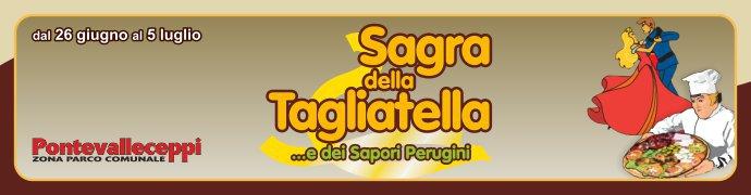 Sagra della Tagliatella - Ponte Valleceppi
