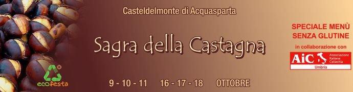 Sagra della Castagna - Casteldelmonte di Acquasparta