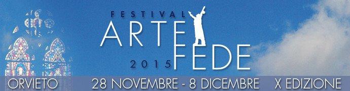 Festival Arte e Fede - Orvieto