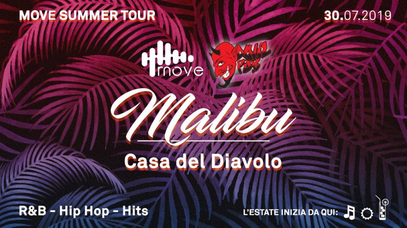 Move Malibu Summer Tour