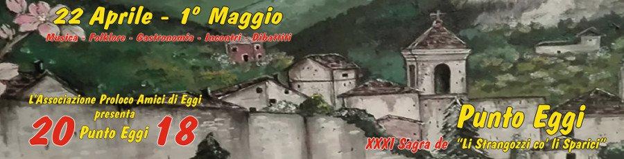 Punto Eggi - Sagra de Li Strangozzi co' li Sparici