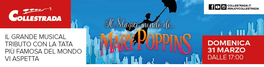 Il Magico mondo di Mary Poppins a Collestrada